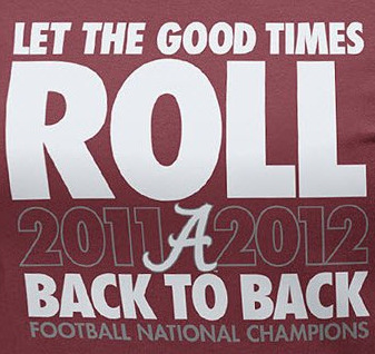 1-Let_theGood_times_Roll_Tide2013